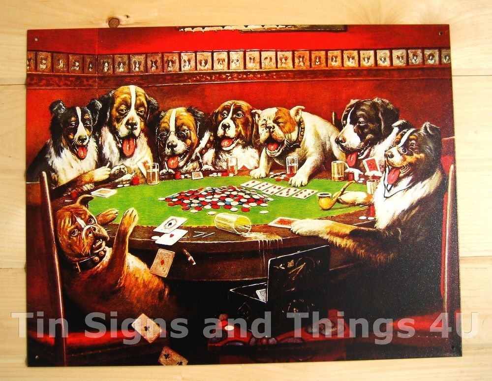 Dogs Playing Poker Drinking Beer Tin Sign Vtg Funny Metal Bar Decor Cards 497 Dogs Playing Poker Poker Artwork