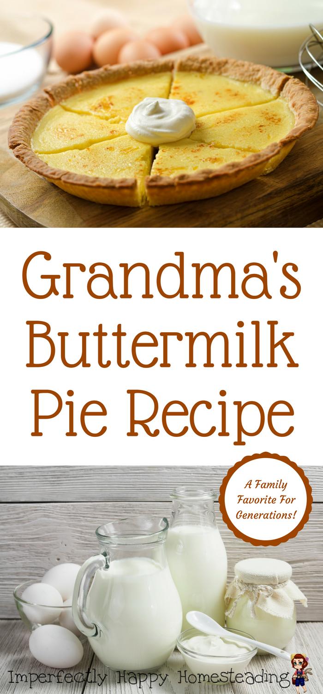 Grandma S Buttermilk Pie Recipe A Family Favorite For Generations Homemade Goodness Buttermilk Pie Recipe Buttermilk Pie Pancake Recipe Buttermilk