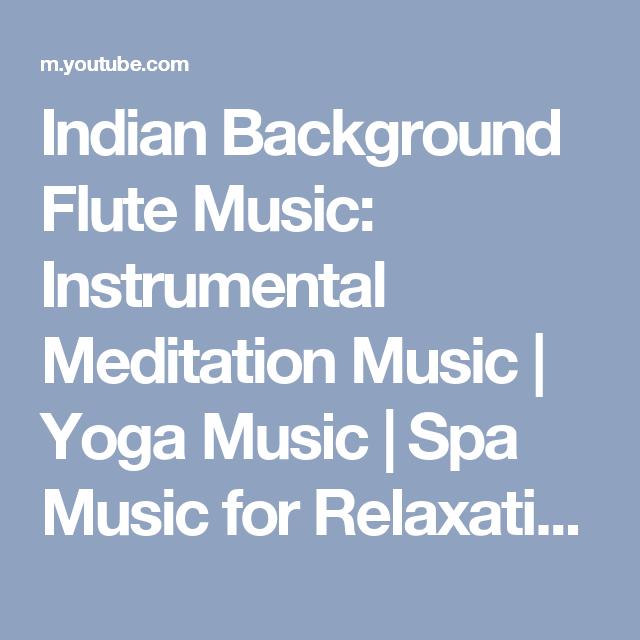 Indian Background Flute Music: Instrumental Meditation Music | Yoga