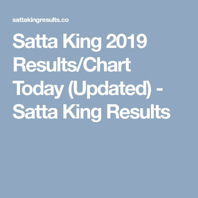 Satta King 2019 Results/Chart Today (Updated) - Satta King