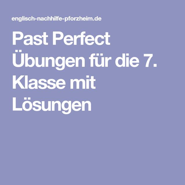 Past Perfect Übungen für die 7. Klasse mit Lösungen | Schule ...
