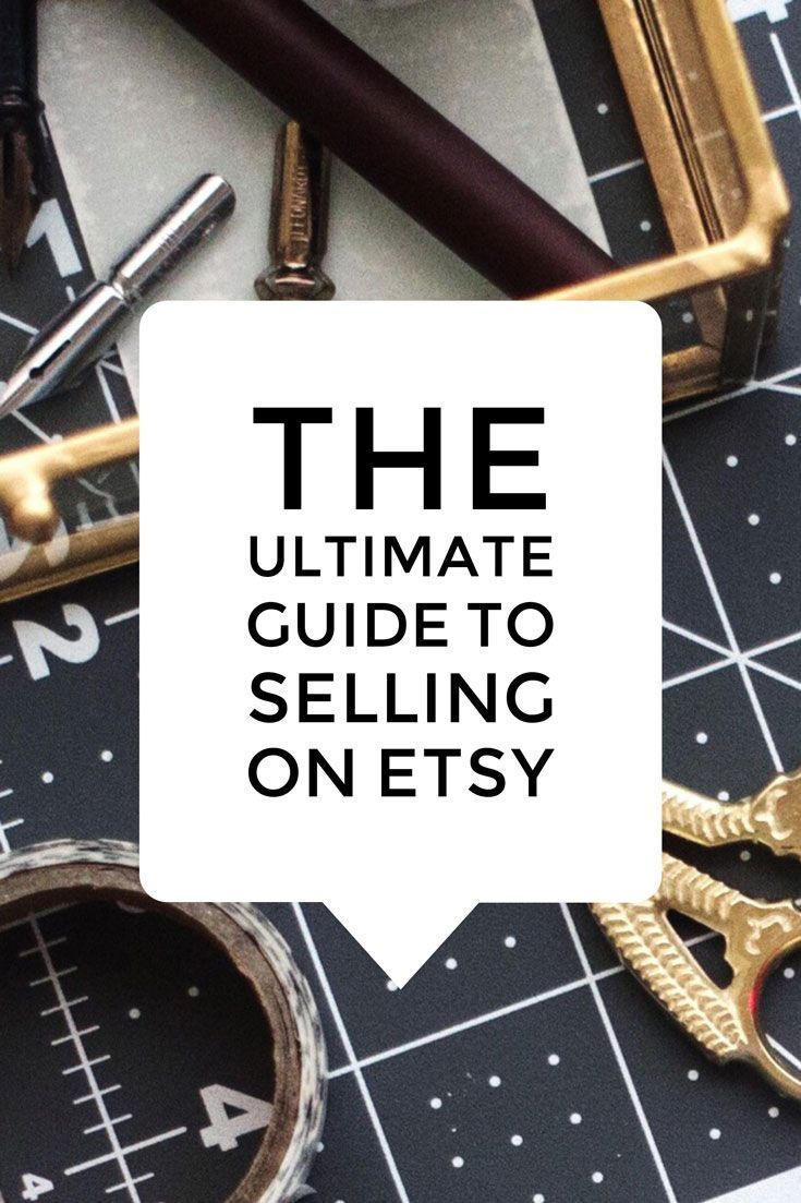 Everything you need to know about selling on etsy is in