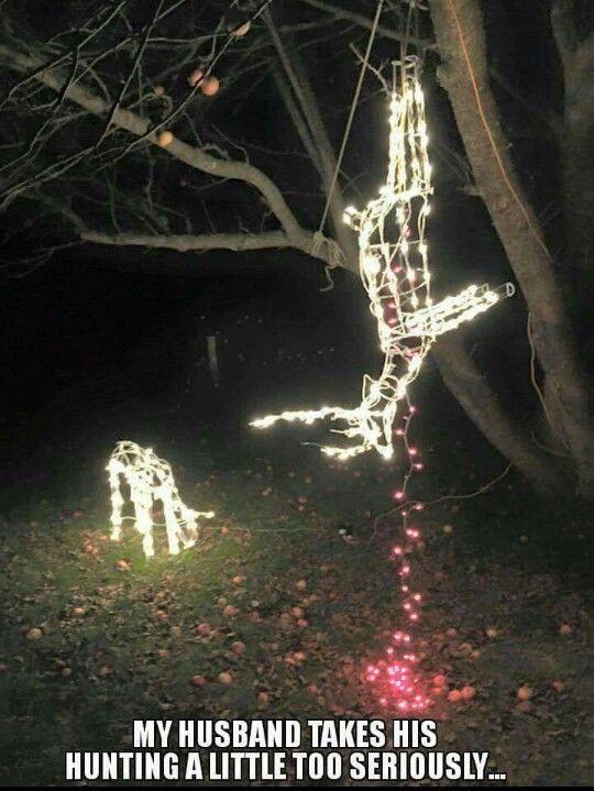 Deer Christmas Lights Funny Hunting Pics Hunting Humor Hunting Jokes