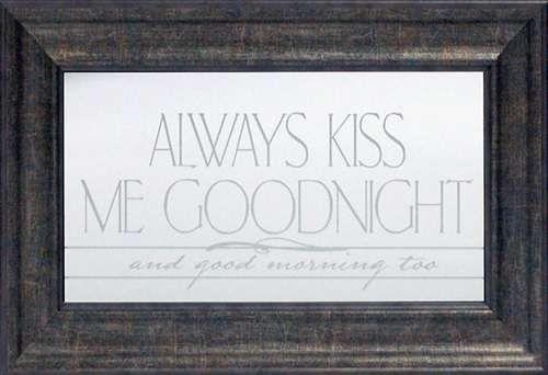 Always Kiss Me Goodnight Framed Inspirational Mirror | Slaapkamer ...