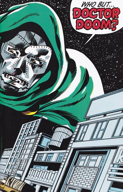 Who but... Doctor Doom?