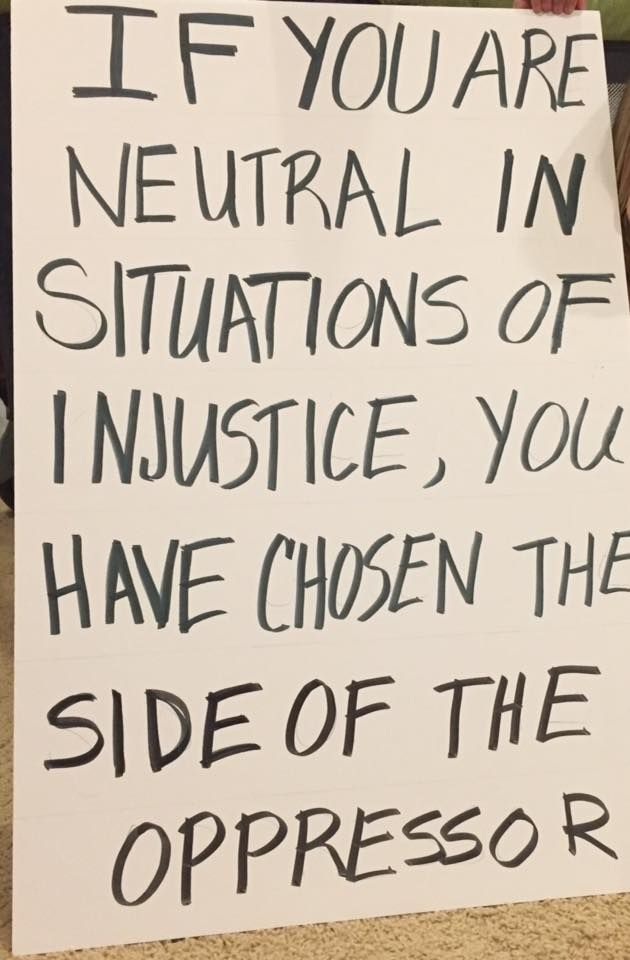 If You Are Neutral In Situations Of Injustice You Have Chosen The Side Of The Oppressor Desmond Tutu Teaching Injustice Desmond Tutu