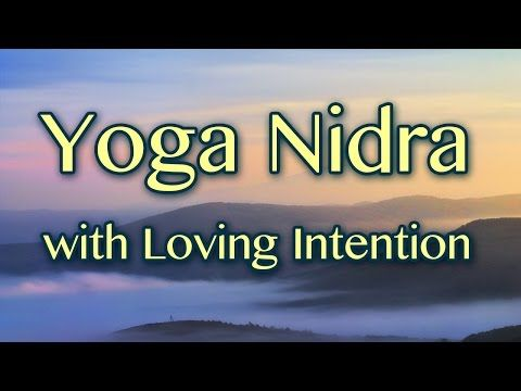 Yoga Nidra With Intention Guided Mediation Led By Ashvini Yoga Nidra Yoga Meditation Yoga Therapy