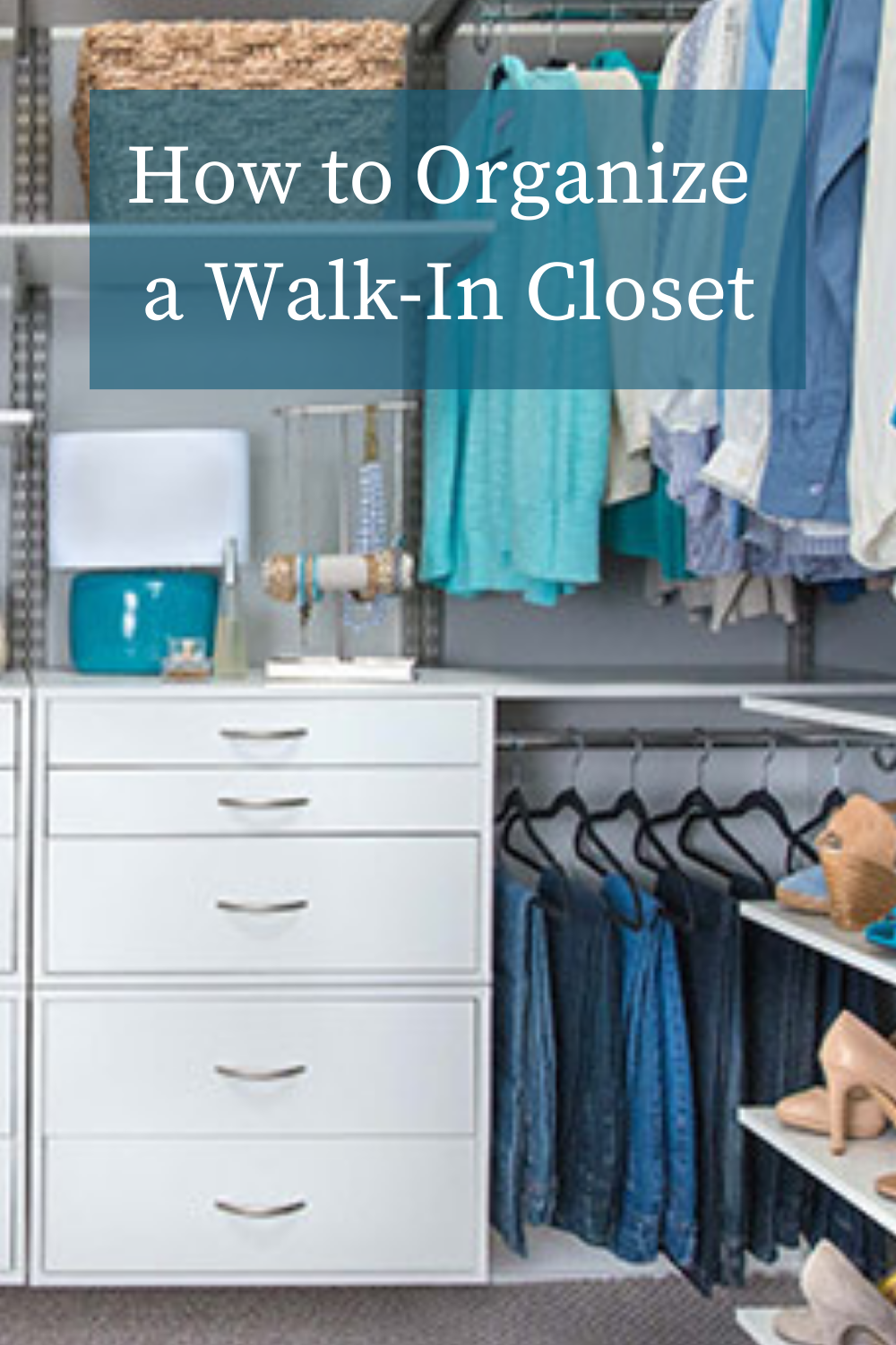 How To Organize Your Walk In Closet Budget Dumpster In 2021 Closet Hacks Organizing Organizing Walk In Closet Walk In Closet