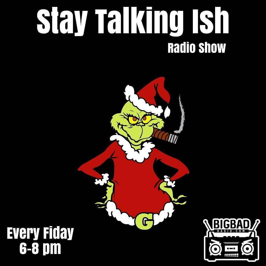 Tune in to the staytalkingish radio show tomorrow night