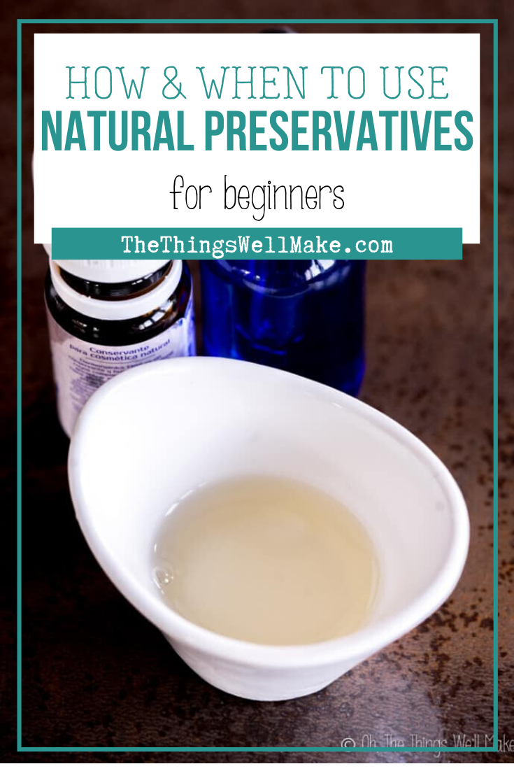 Beginner's Guide to Natural Preservatives