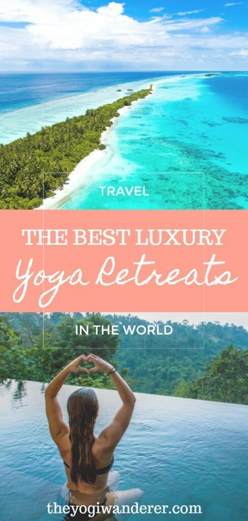 Top 10 Luxury Yoga Retreats In The World In 2020 Yoga Holidays Yoga Travel Outdoor Travel