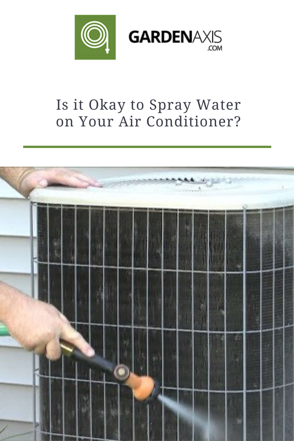 Is it Okay to Spray Water on Your Air Conditioner? in 2020