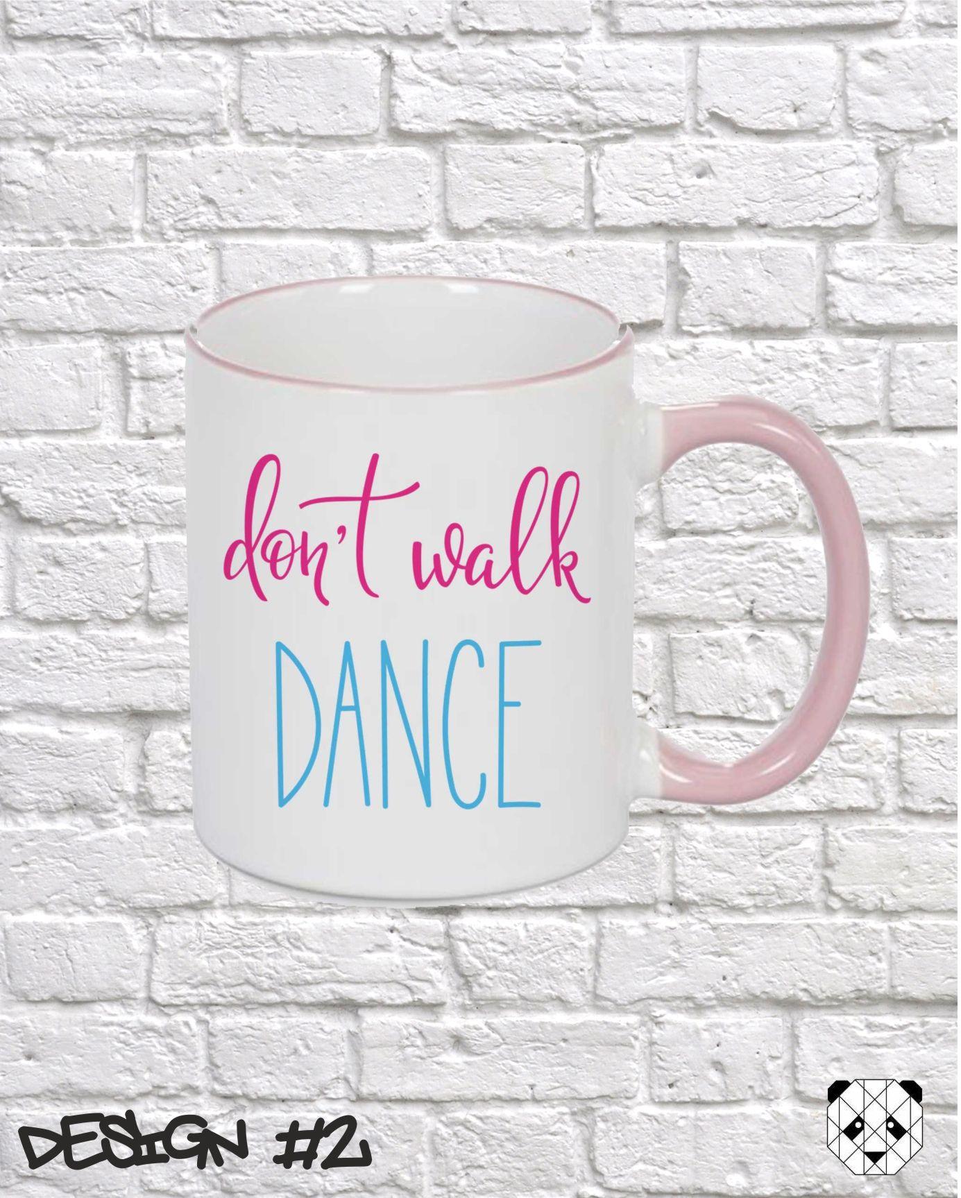 f672b06b9 Dance   Dancer Quote Mugs