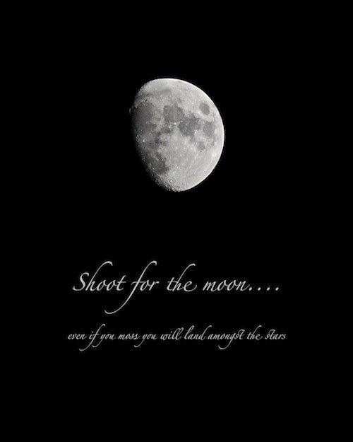 Moon Photograph Quotation Photo Quote Shoot For The Moon Print With Quotation Words On Paper Word Art Typography Wax Moon Quotes Photo Quotes Quotations