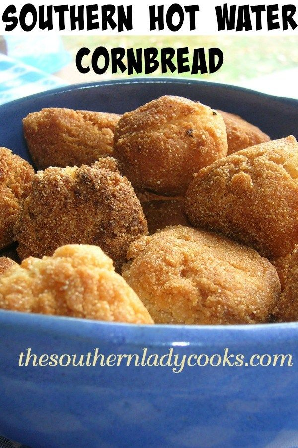 Photo of HOT WATER CORNBREAD-The Southern Lady Cooks-Southern Recipe