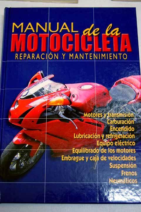 Manual De La Motocicleta Reparacion Y Mantenimiento Reparación Tematica