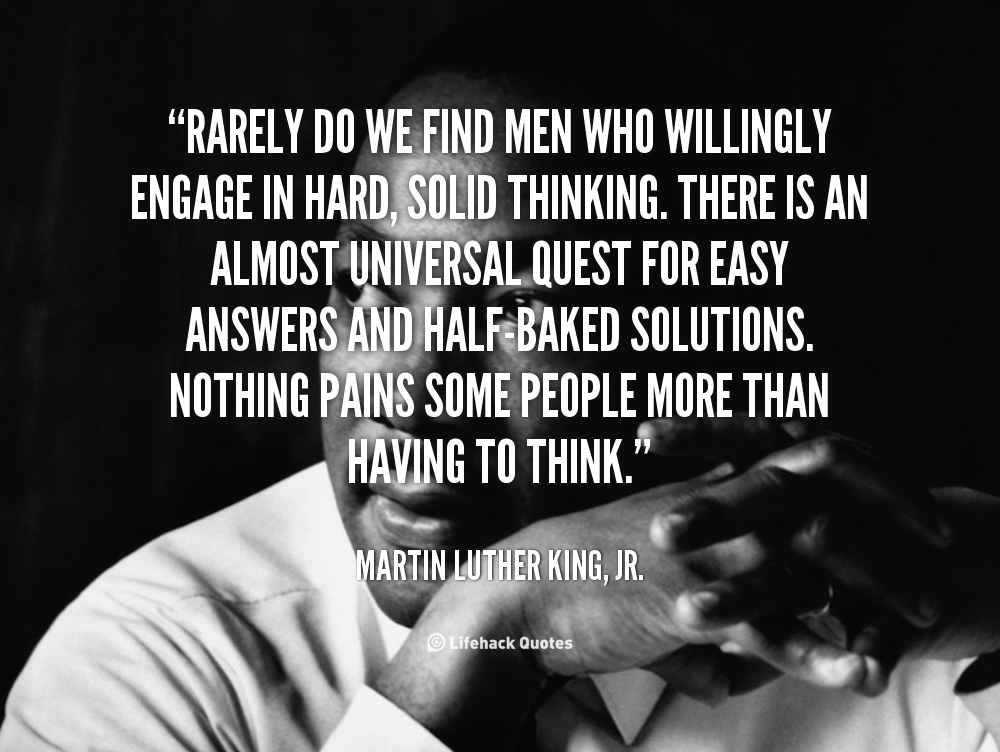 Martin Luther King Jr Quotes | ... Thinking. There Is .