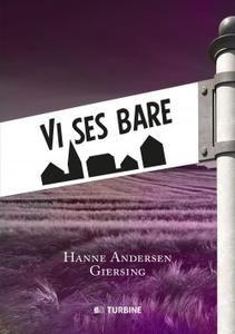 6 stars out of 10 for Vi ses bare by Hanne Andersen Giersing #boganmeldelse #bookreview #bookstagram #booknerd #bookworm #books #bookish #booklove #bookeater #bogsnak Read more reviews at http://www.bookeater.dk
