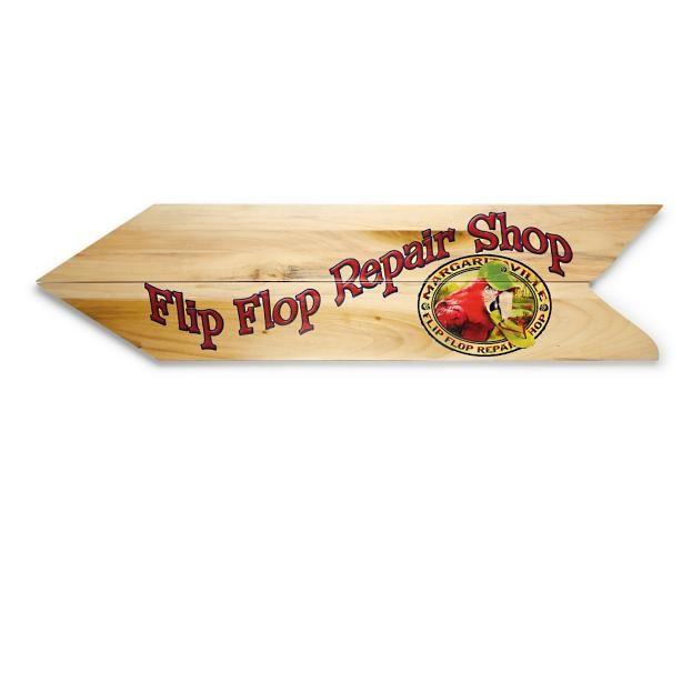 eca812acd607 Margaritaville Flip Flop Repair Directional Sign