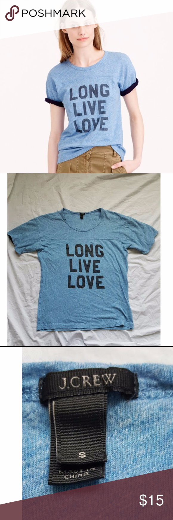 "J.Crew Long Live Love Blue Shirt Small Slouchy boy fit with optional rolled sleeves. Heathered blue. Lightly worn. The screen printed letters show light wear from being washed. No other flaws, stains, holes, etc.  Women's size small.  Approximate measurements laid flat- Pit to pit- 18"" Length- 24""  100% Cotton J. Crew Tops Tees - Short Sleeve"