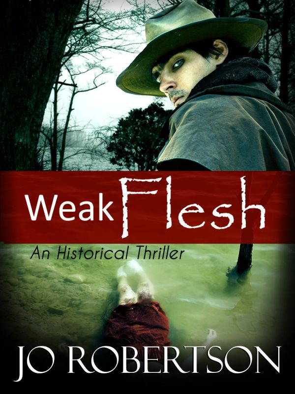 "Here's the cover of historical thriller ""Weak Flesh,"" loosely inspired by the Nellie Cropsey story."
