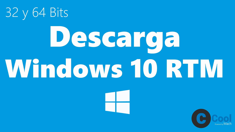 Descargar Windows 10 Pro Final 29 07 15 Mega Coolmach Descargar Windows 10 Windows 10 Windows