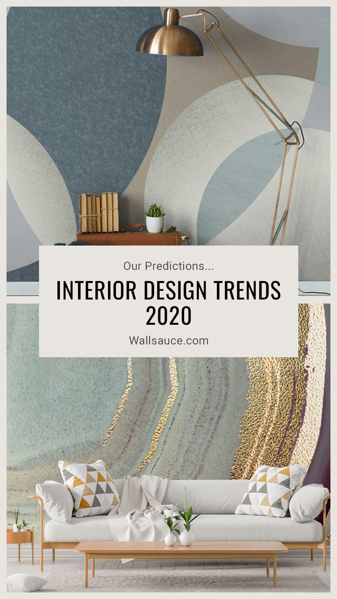 Interior Design Trends 2020 Our Predictions Wallpaper Interior