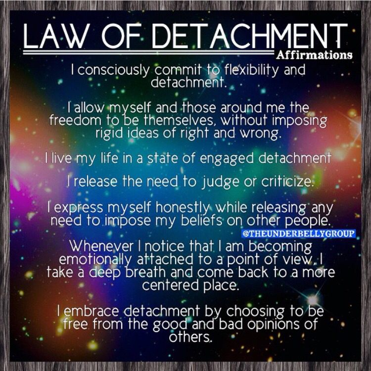 Law Of Detachment Affirmations Awakening Quotes Spiritual Wisdom
