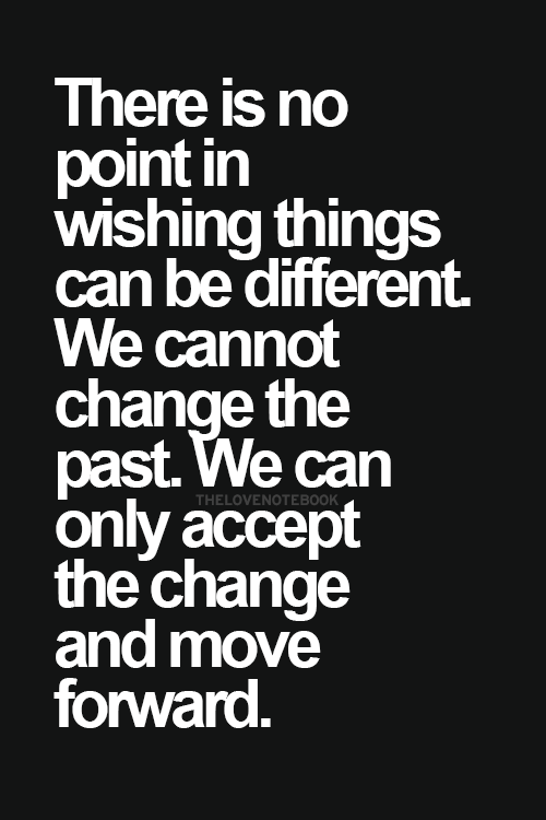 Pin On Moving Forward Quotes