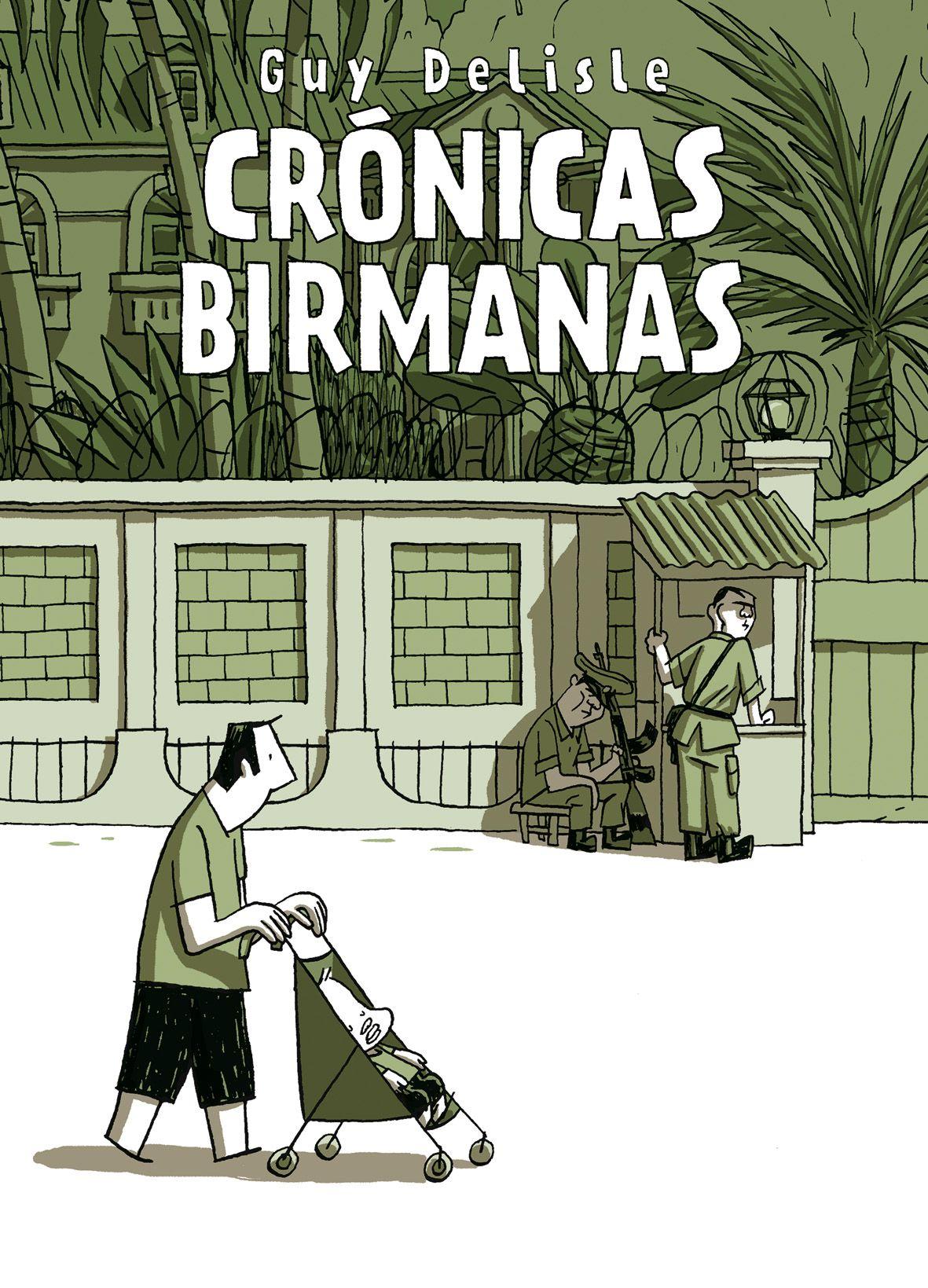 guy delisle cronicas birmanas