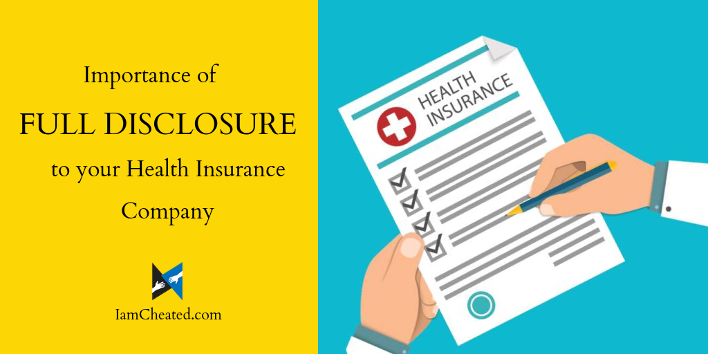 Importance Of Full Disclosure To Your Health Insurance Company