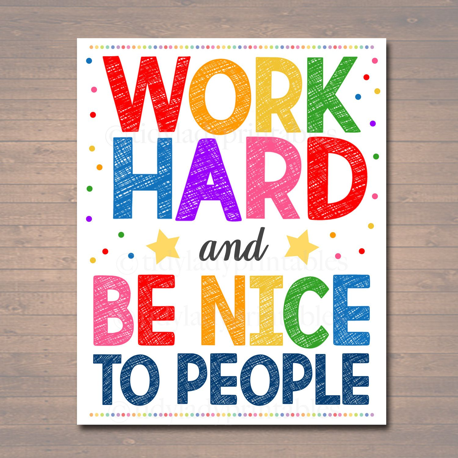 Work Hard And Be Nice To People Printable Poster Classroom Etsy In 2020 Teacher Signs Printable Classroom Posters Classroom Rules