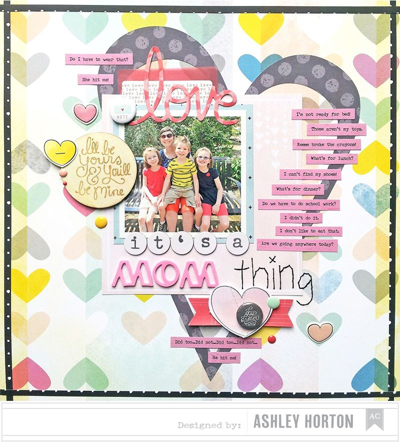 Ashley Horton Designs: It's a Mom Thing scrapbook layout using the Silhouette Cameo