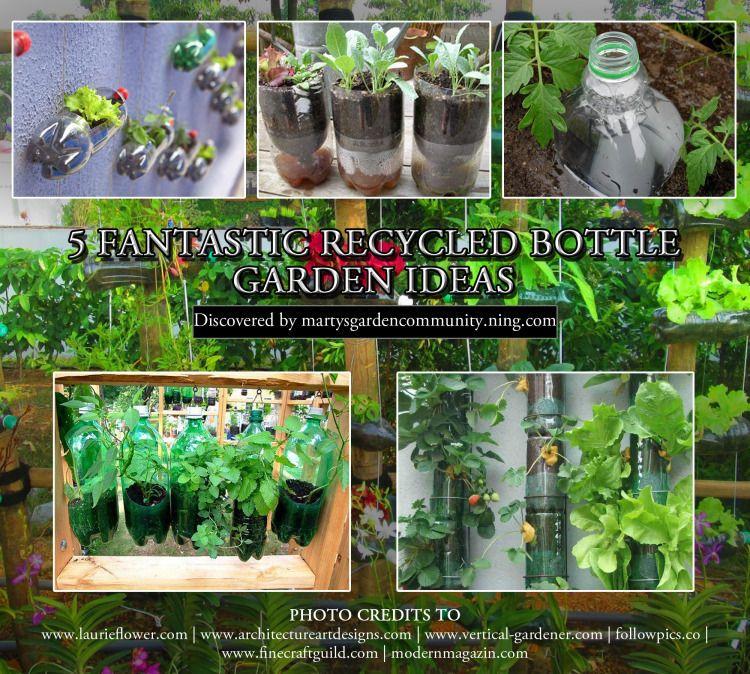 5 Fantastic Ideas For Recycled Bottle Gardening Happy House And Garden Social Site Bottle Garden Educational Garden Recycled Bottle