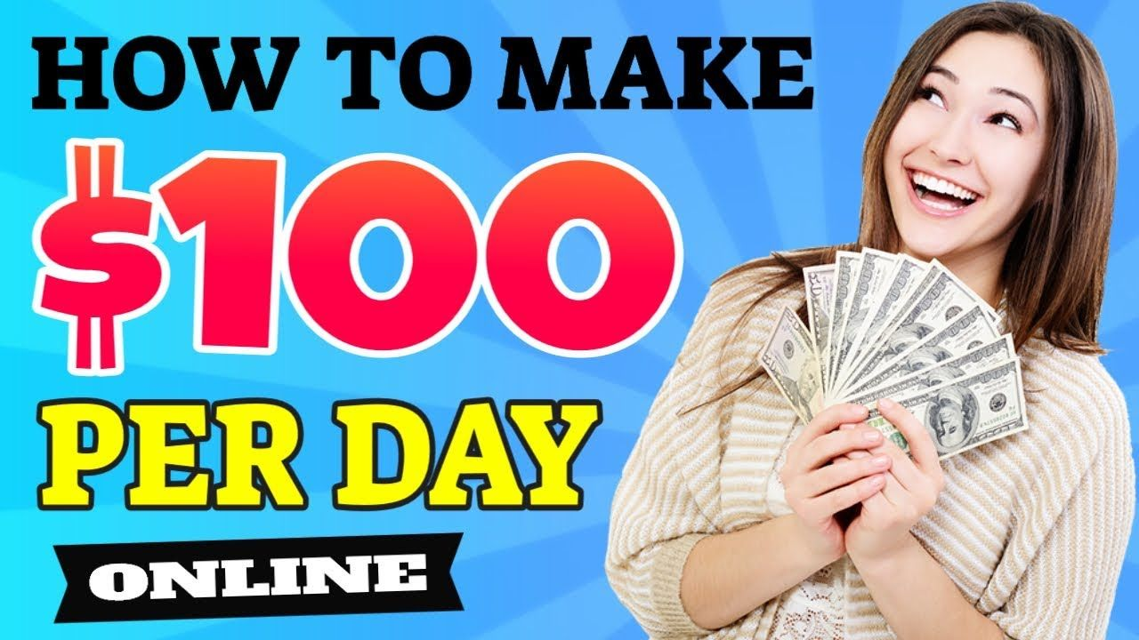 How To Make 100 Dollars A Day 2020 💚 BROKE to 100 Per Day