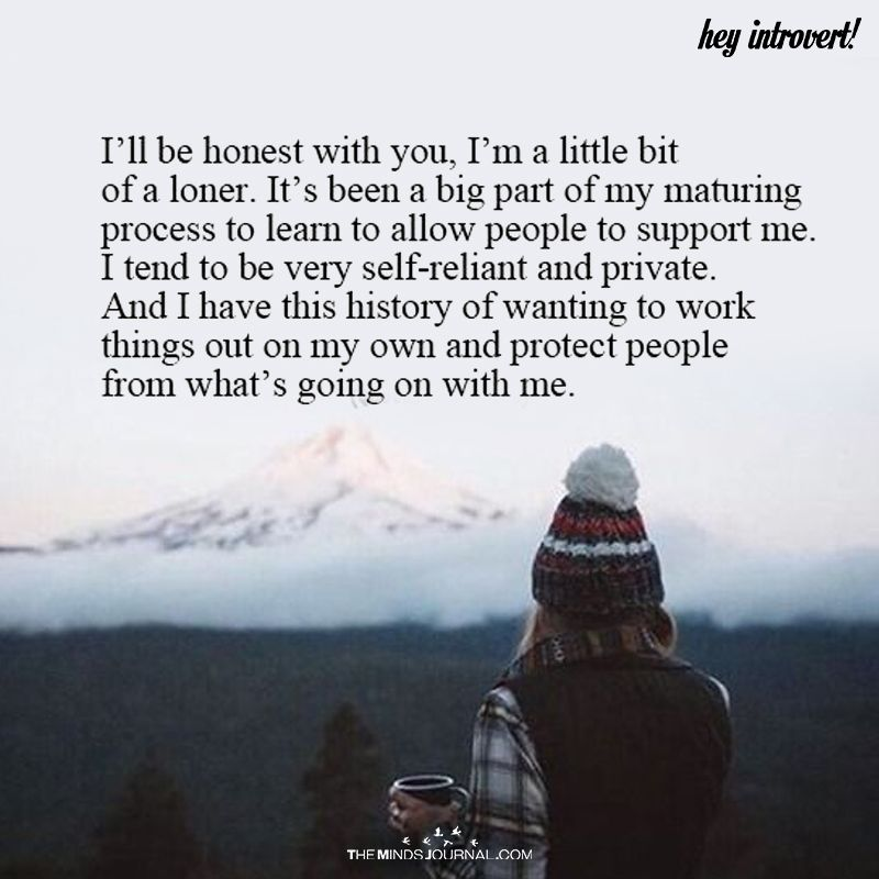 I Ll Be Honest With You Loner Quotes Loner Quotes Truths Survivor Quotes