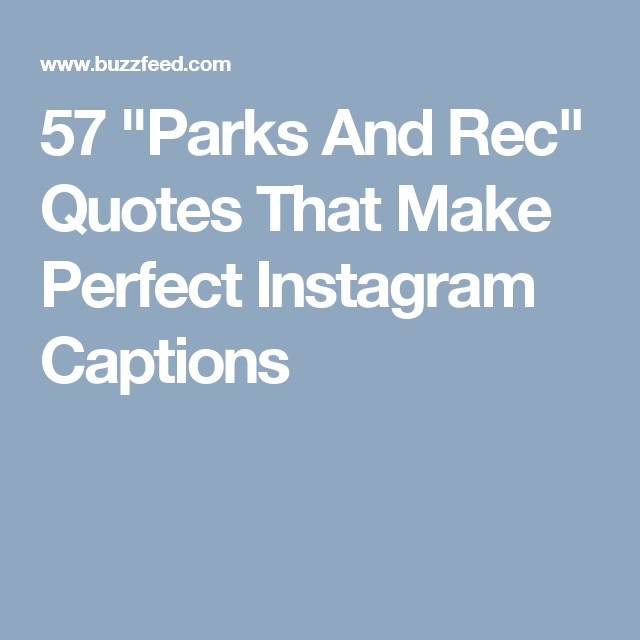 """Happy Quotes For Instagram Bio: 57 """"Parks And Rec"""" Quotes That Make Perfect Instagram"""