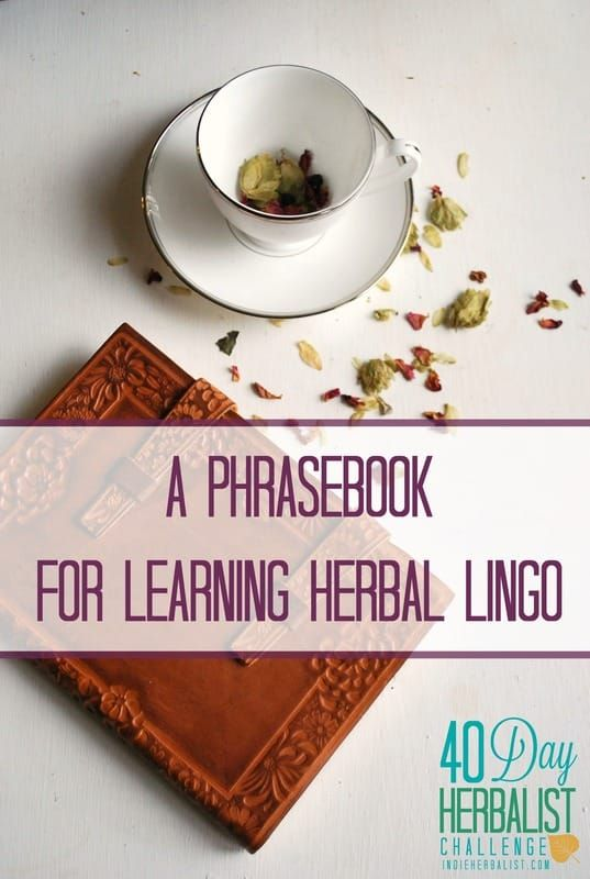 Learning herbs can be like learning another language!