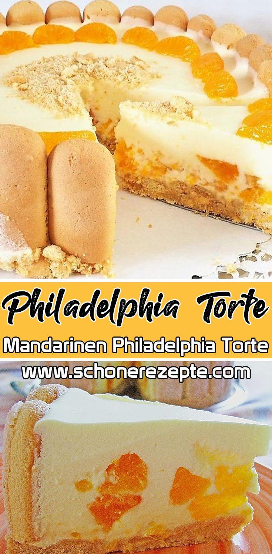 Mandarinen Philadelphia Torte Rezept In 2020 Philadelphia Torte Rezept Torten Rezepte Philadelphia Torte