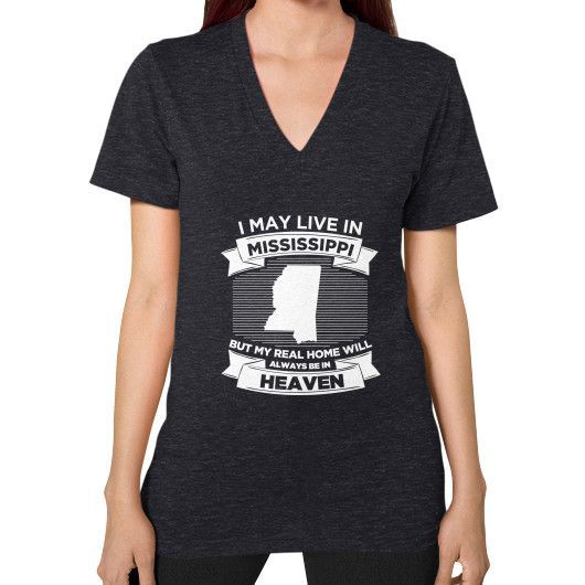 I MAY LIVE IN MISSISSIPPI V-Neck (on woman)