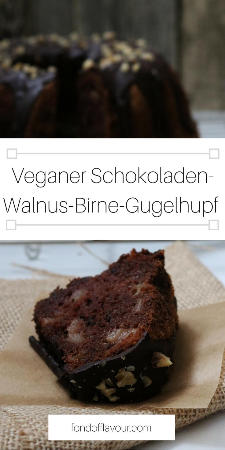 Schokolade Walnuss Birnen Gugelhupf Dies Ist Der Perfekte