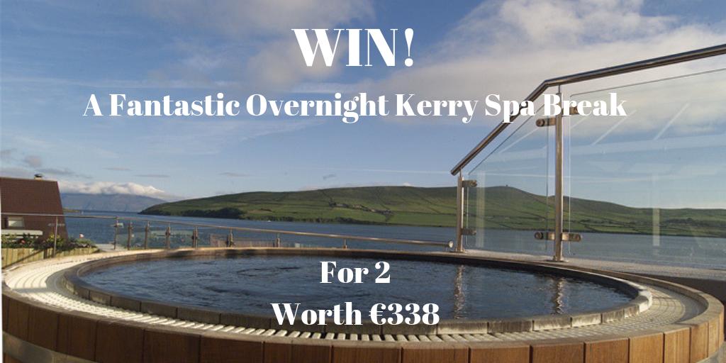 Win A Fantastic Overnight Kerry Spa Break For 2 Worth 338 Spa Breaks Spa Overnight