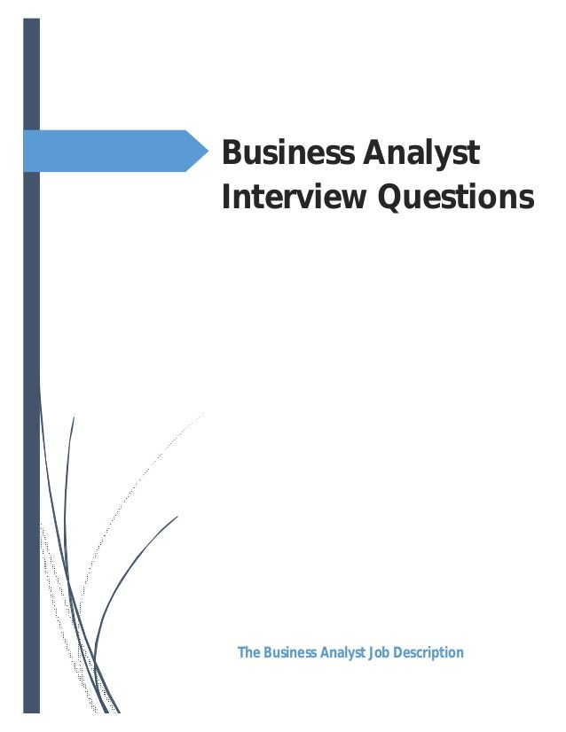Business Analyst Interview Questions The Business Analyst Job - interview question