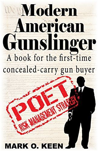 Modern American Gunslinger A book for the first-time concealed