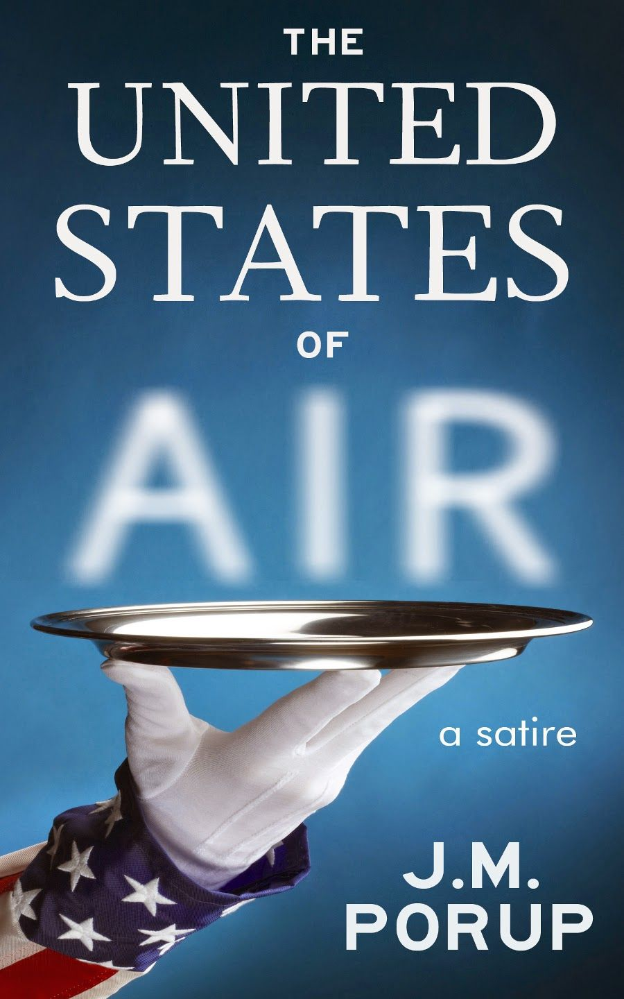 Books I Love To Read The United States Of Air A Satire Read To