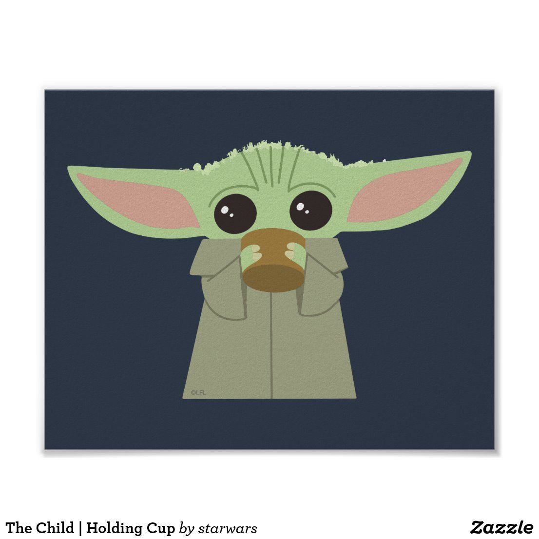 The Child Holding Cup Poster Zazzle Com Cute Cartoon Wallpapers Yoda Wallpaper Yoda Drawing