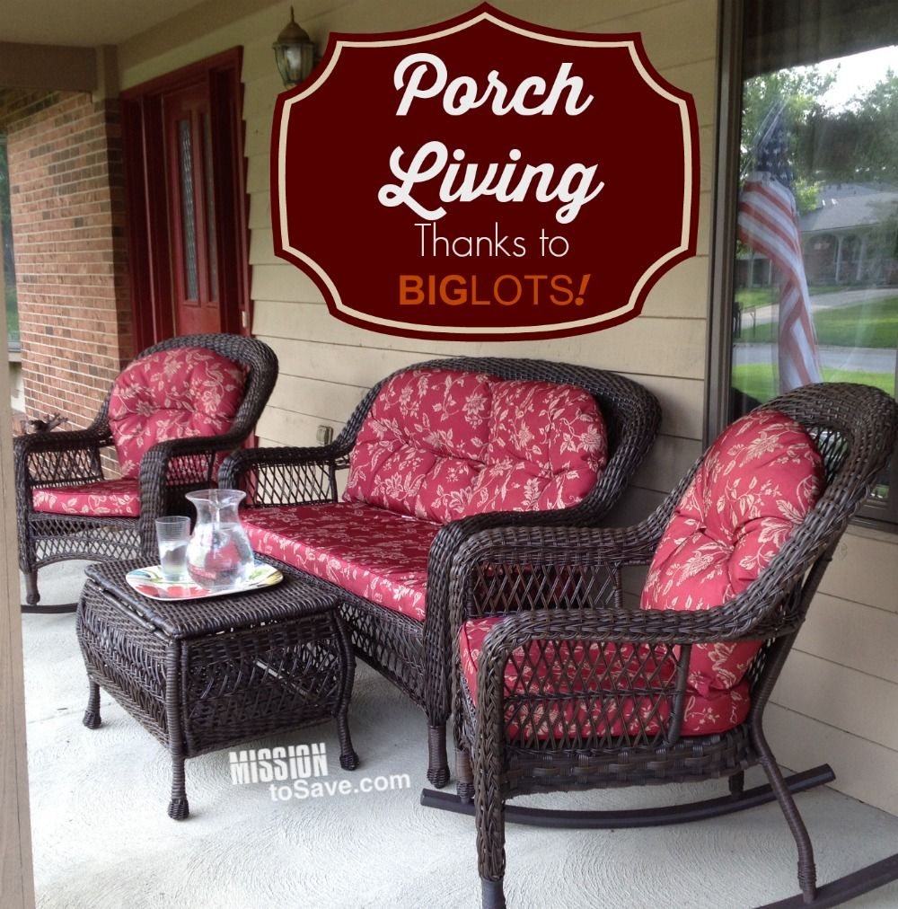 Loving Porch Living with Patio Set From Big Lots Big