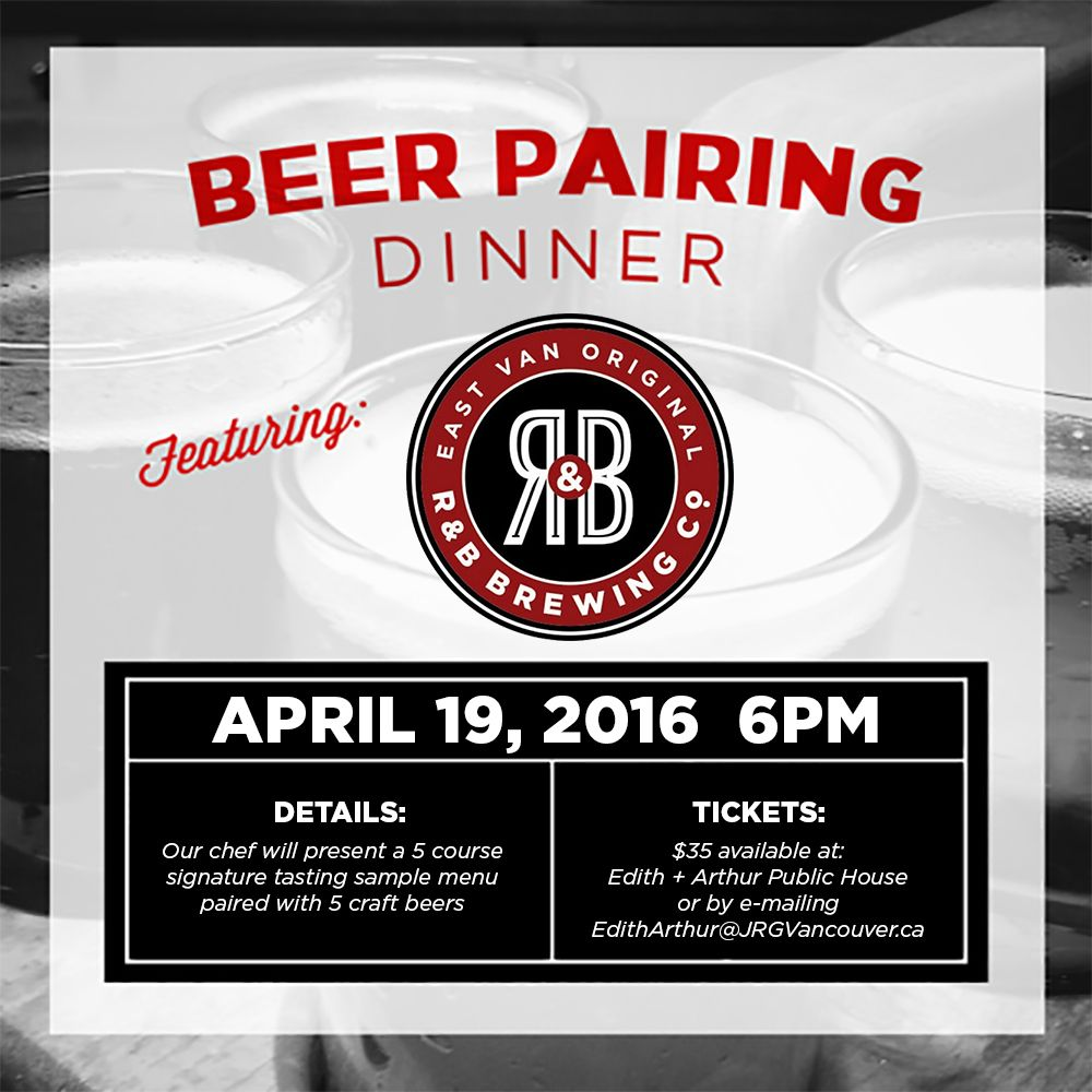 Edith + Arthur Presents: A Five Course Pairing Dinner Featuring R&B Brewing Co.