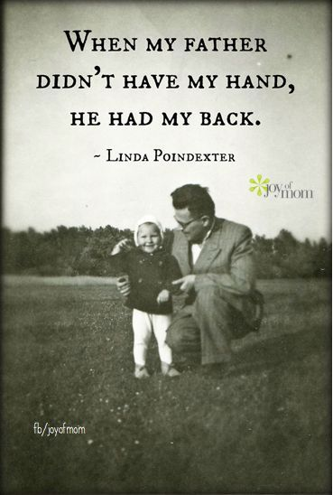 When Quotes Take Over 22 Linda Poindexter Dad Quotes