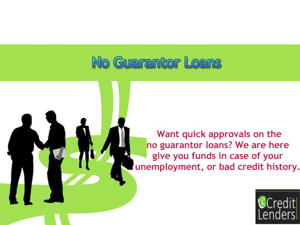 No Guarantor Loans Are The Finest Credit Solution For Those Who Are In Urgent Need Of Funds And Do Not Have T Credit Solutions Bad Credit Loans For Bad Credit